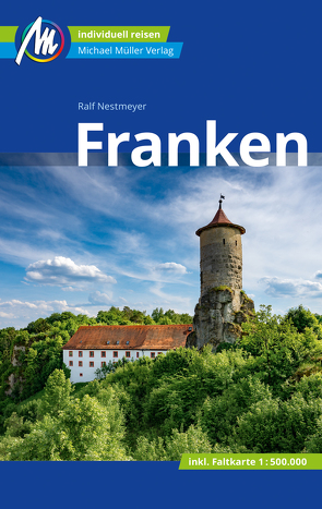 Franken Reiseführer Michael Müller Verlag von Nestmeyer,  Ralf