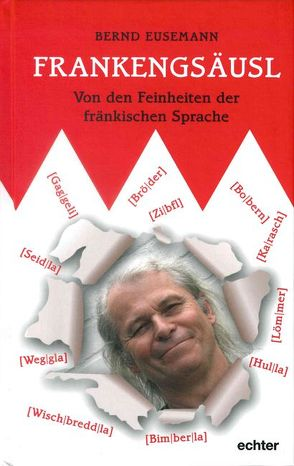 Frankengsäusl von Eusemann,  Bernd