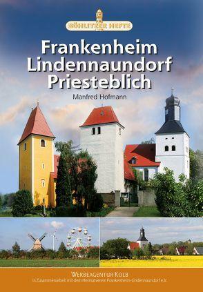Frankenheim, Lindennaundorf, Priesteblich von Hofmann,  Manfred