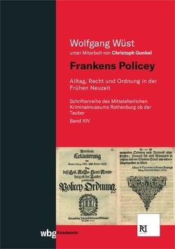 Frankens Policey von Wüst,  Wolfgang