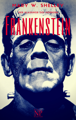 Frankenstein von Schulze,  Jürgen, Shelley,  Mary Wollstonecraft, Widtmann,  Heinz