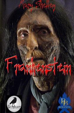 Frankenstein(Illustriert) von Shelley,  Mary