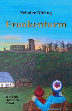 Frankenturm von Döring,  Frieder