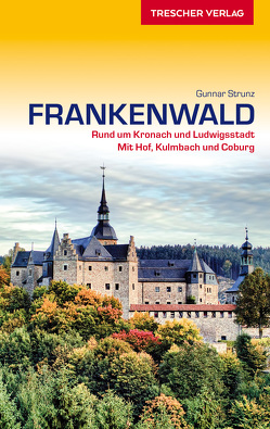 Reiseführer Frankenwald von Strunz,  Gunnar