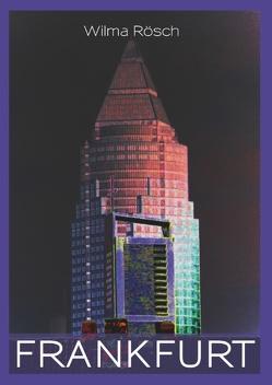 Frankfurt von Rösch,  Wilma