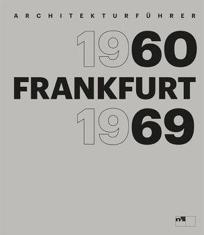 Frankfurt 1960–1969 von Opatz,  Wilhelm E.