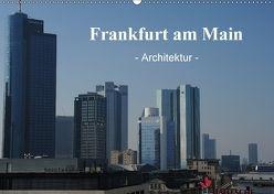 Frankfurt am Main – Architektur – (Wandkalender 2018 DIN A2 quer) von Nordstern