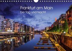 Frankfurt am Main bei Tag und Nacht (Wandkalender 2018 DIN A4 quer) von Augusto,  Carina