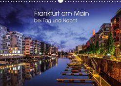 Frankfurt am Main bei Tag und Nacht (Wandkalender 2019 DIN A3 quer) von Augusto,  Carina