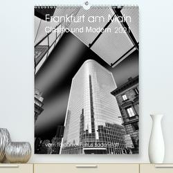 Frankfurt am Main – Classic und Modern (Premium, hochwertiger DIN A2 Wandkalender 2021, Kunstdruck in Hochglanz) von Bodenstaff,  Petrus