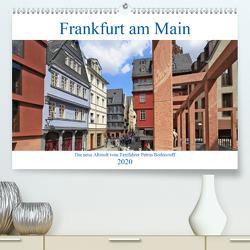 Frankfurt am Main die neue Altstadt vom Taxifahrer Petrus Bodenstaff (Premium, hochwertiger DIN A2 Wandkalender 2020, Kunstdruck in Hochglanz) von Bodenstaff,  Petrus