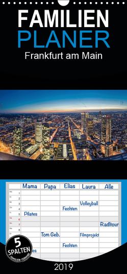 Frankfurt am Main – Familienplaner hoch (Wandkalender 2019 , 21 cm x 45 cm, hoch) von Eberhardt,  Peter