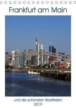 Frankfurt am Main und die schönsten Stadtteilen (Tischkalender 2019 DIN A5 hoch) von Bodenstaff,  Petrus