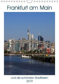Frankfurt am Main und die schönsten Stadtteilen (Wandkalender 2019 DIN A4 hoch) von Bodenstaff,  Petrus