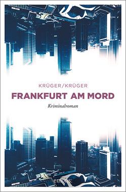 Frankfurt am Mord von Krüger,  Jonas Torsten, Krüger,  Uwe