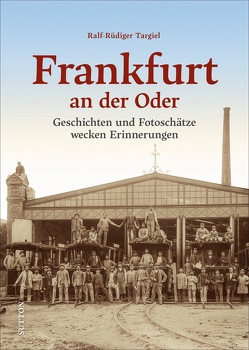 Frankfurt an der Oder von Targiel,  Ralf Rüdiger