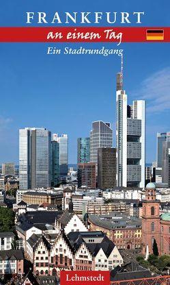 Frankfurt an einem Tag von Zerback,  Ralf