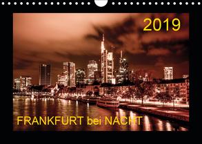 Frankfurt bei Nacht 2019 (Wandkalender 2019 DIN A4 quer) von Nöthling,  Karlheinz