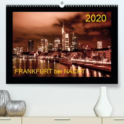 Frankfurt bei Nacht 2020 (Premium, hochwertiger DIN A2 Wandkalender 2020, Kunstdruck in Hochglanz) von Nöthling,  Karlheinz