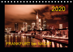 Frankfurt bei Nacht 2020 (Tischkalender 2020 DIN A5 quer) von Nöthling,  Karlheinz