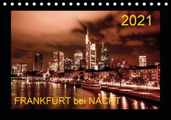 Frankfurt bei Nacht 2021 (Tischkalender 2021 DIN A5 quer) von Nöthling,  Karlheinz
