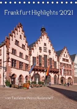 Frankfurt Highlights (Tischkalender 2021 DIN A5 hoch) von Bodenstaff,  Petrus