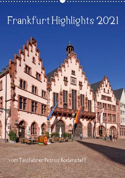 Frankfurt Highlights (Wandkalender 2021 DIN A2 hoch) von Bodenstaff,  Petrus