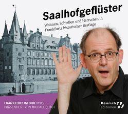 Frankfurt im Ohr 06: Saalhofgeflüster von Breuer,  Marlene, Dachselt,  Rainer, Quast,  Michael