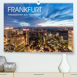 FRANKFURT Impressionen aus Mainhattan (Premium, hochwertiger DIN A2 Wandkalender 2021, Kunstdruck in Hochglanz) von Dieterich,  Werner