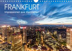 FRANKFURT Impressionen aus Mainhattan (Wandkalender 2020 DIN A4 quer) von Dieterich,  Werner