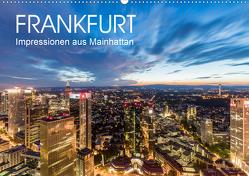 FRANKFURT Impressionen aus Mainhattan (Wandkalender 2021 DIN A2 quer) von Dieterich,  Werner