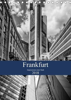 Frankfurt – Impressionen einer Stadt (Tischkalender 2018 DIN A5 hoch) von meinert,  thomas