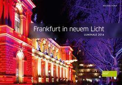 Frankfurt in neuem Licht von Forst,  Michael