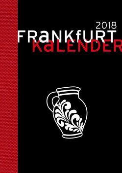 Frankfurt Kalender 2018 von Schneider,  Adrienne, Vollmar,  Rainer