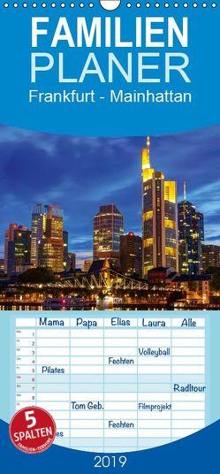 Frankfurt – Mainhattan – Familienplaner hoch (Wandkalender 2019 , 21 cm x 45 cm, hoch) von greatif