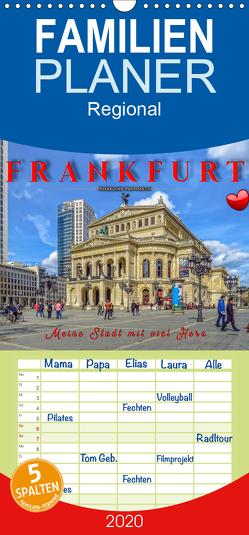 Frankfurt – meine Stadt mit viel Herz – Familienplaner hoch (Wandkalender 2020 , 21 cm x 45 cm, hoch) von Roder,  Peter