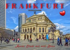 Frankfurt – meine Stadt mit viel Herz (Wandkalender 2019 DIN A2 quer) von Roder,  Peter