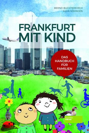 Frankfurt mit Kind von Buchterkirch,  Bernd, Söhngen,  Julia