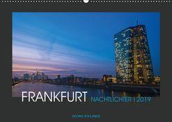 FRANKFURT – Nachtlichter 2019 (Wandkalender 2019 DIN A2 quer) von Stelzner,  Georg