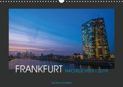 FRANKFURT – Nachtlichter 2019 (Wandkalender 2019 DIN A3 quer) von Stelzner,  Georg