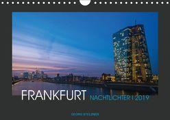 FRANKFURT – Nachtlichter 2019 (Wandkalender 2019 DIN A4 quer) von Stelzner,  Georg