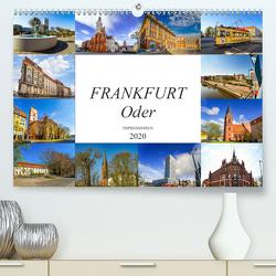 Frankfurt Oder Impressionen (Premium, hochwertiger DIN A2 Wandkalender 2020, Kunstdruck in Hochglanz) von Meutzner,  Dirk