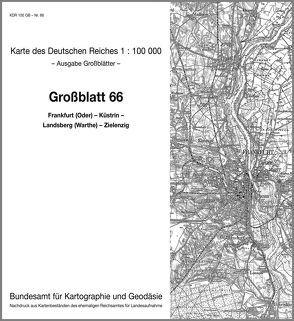 Frankfurt (Oder) – Küstrin – Landsberg (Warthe), Zielenzig