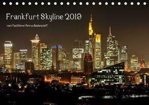Frankfurt Skyline von Petrus Bodenstaff (Tischkalender 2019 DIN A5 quer)