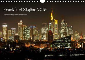 Frankfurt Skyline von Petrus Bodenstaff (Wandkalender 2019 DIN A4 quer) von Bodenstaff,  Petrus