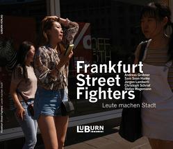Frankfurt Street Fighters von Gräbner,  Andreas, Hanke,  Sam Soon, Lamberti,  Jürgen, Schrief,  Christoph, Wagemann,  Stefan