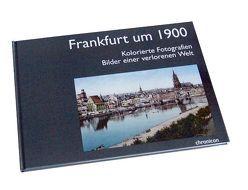 Frankfurt um 1900 von Schlott,  Christoph