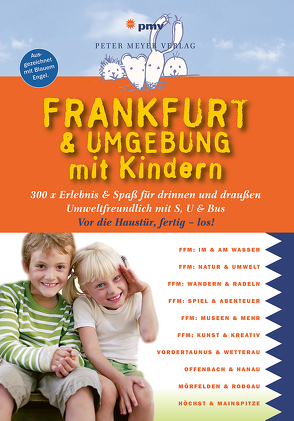 Frankfurt & Umgebung mit Kindern von Sievers,  Annette