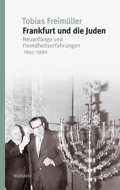 Frankfurt und die Juden von Freimüller,  Tobias