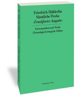 Frankfurter Ausgabe (FHA). Historisch-Kritische Ausgabe von Hölderlin,  Friedrich, Sattler,  D E